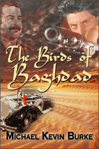 The Birds of Baghdad by Michael Kevin Burke