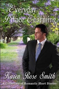 Everyday Prince Charming by Karen Rose Smith