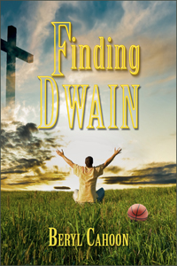Finding Dwain by Beryl Cahoon
