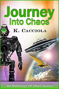 Journey into Caos, by K. Cacciolaola