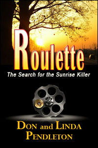 Roulette by Don and Linda Pendleton