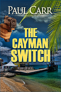 The Cayman Switch by Paul Carr