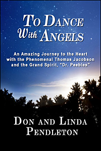 To Dance With Angels by Don and Linda Pendleton