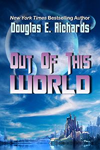 Out of this World by Douglas E. Richards